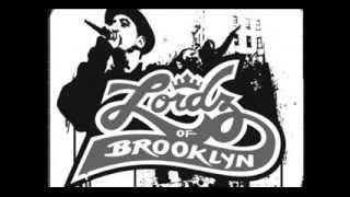 Lordz Of Brooklyn - L.O.B Crime Family Sound