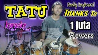 Download lagu Tatu Karaoke Koplo Version