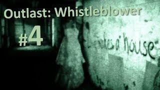 Outlast: Whistleblower прохождение с Карном. #4 - Такого я еще не видел!