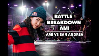 Battle Breakdown with Ronnie and Ami | Ami VS San Andrea | Red Bull BC One World Final 2018
