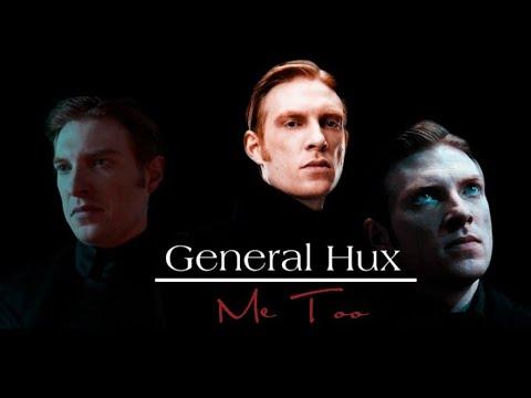 General Hux | Me Too