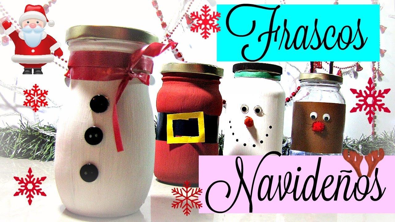 Frascos de vidrios decorados navidad marialis youtube for Frascos decorados para navidad