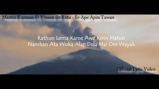Download lagu ILE APE APIN TAWAN - MARTIN KURMAN FT VINSEN ILE RATU ( OFFICIAL VIDEO LYRIC )