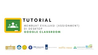 Google Classroom - Tutorial Membuat evaluasi (Assignment) di google classroom (Desktop)