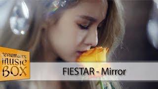 FIESTAR - Mirror (Türkçe Altyazılı/Karaoke) [Çevirman's-Box]