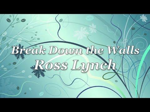 Austin & Ally - Break Down the Walls Full (Lyrics)