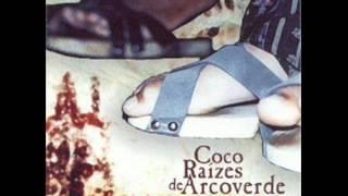 Samba de Coco Raízes de Arcoverde - Festa No Coco