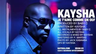 Kaysha : Je t