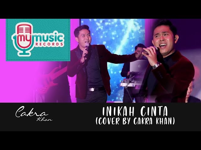INIKAH CINTA - ME (Cover by CAKRA KHAN)