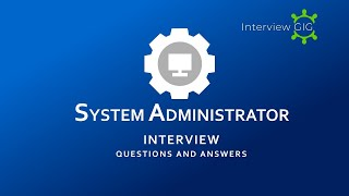 System Administrator Interview Questions and Answers 2019  |SA| Administrator |