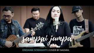 Sampai Jumpa Endank Soekamti Nazara Rearrangement Endanksoekamti MP3