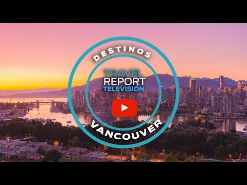 Las 10 mejores cosas que hacer en Vancouver