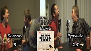 Man Bites Dog (Factory Boys Live S3 Ep. 25)