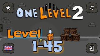 One Level 2: Stickman Jailbreak Level 1-45 Walkthrough solution