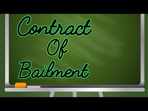 Contract of Bailment and it's Essentials -Indian contract Act 1872