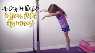 Day In The Life Of A 6 Year Old Gymnast| Kyleigh SGG