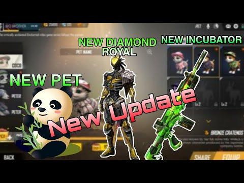 New Diamond Royal,New Pet ,New Incubator ,New Update ,New Gun Skin Free fire Battlegrounds