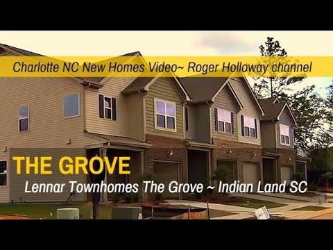 New Townhomes for Sale Indian Land SC - Lennar Homes' The Grove