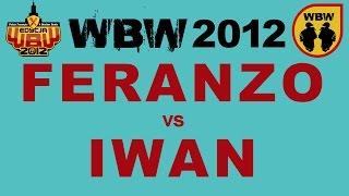 Bitwa: IWAN vs FERANZO [WBW 2012 Freestyle Grand Prix Powiśla]