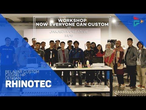 "Keseruan Workshop Custom Casing Hp ""Rhino Indonesia Workshop at Jakarta Creative Hub"""