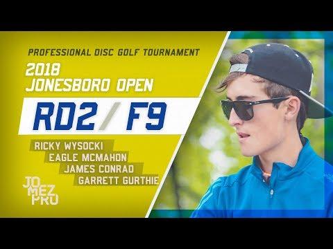 2018 Jonesboro Open | Rd2, F9, MPO | Wysocki, McMahon, Conrad, Gurthie