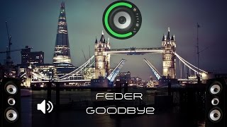 FEDER - Goodbye (Bass Boosted)