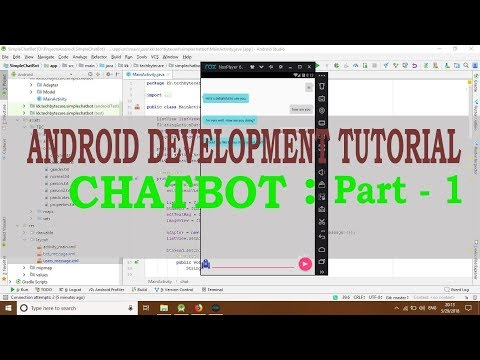 Part 1 : How To Build A ChatBot In Android (full Guide)