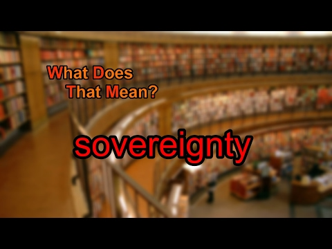 What does sovereignty mean?