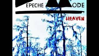 Depeche Mode - Heaven (Album Version) HQ