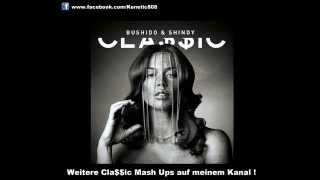 Shindy & Bushido - Megalomanie VS Suizid Dj Kenetic Mash Up Classic Cla$$ic