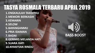 TASYA ROSMALA FULL ALBUM TOP TERBARU APRIL 2019