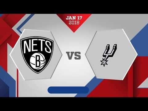 San Antonio Spurs vs. Brooklyn Nets - January 17, 2018