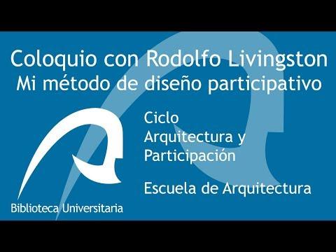 Mi método de diseño participativo: coloquio con Rodolfo Livingston (subtitulado al inglés)