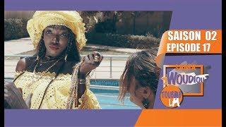 Sama Woudiou Toubab La - Episode 17 [Saison 02]