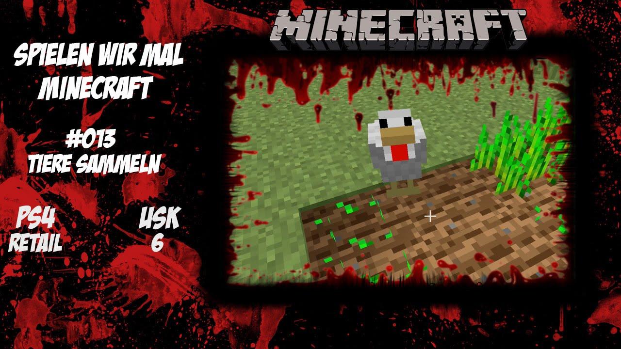 Minecraft Tiere Sammeln Spielen Wir Mal Lets Play YouTube - Minecraft mit tieren spielen