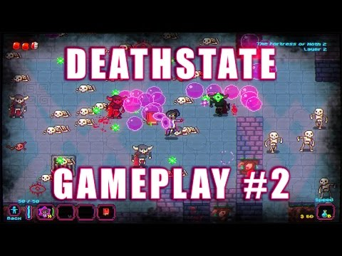 Deathstate - Gameplay #2