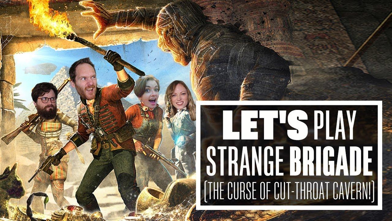 Let's Play Strange Brigade: THE CURSE OF CUT-THROAT CAVERN!