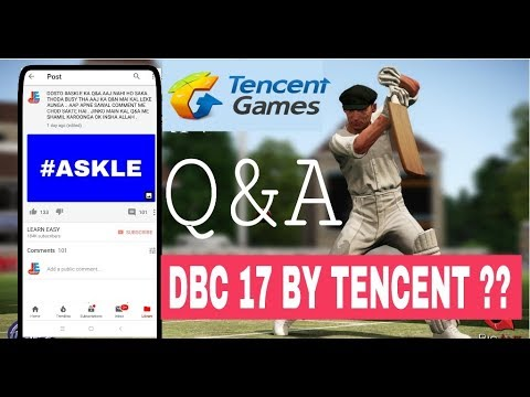 Q&A: TENCENT RELEASE DCB 17, MY 2 MONTH ERNING, HOW TO INCREASE SUBSCRIBE