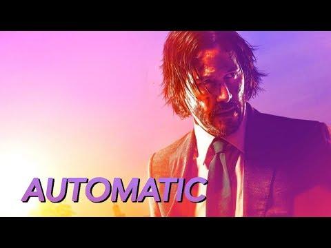 John Wick    Automatic (John Wick Tribute)