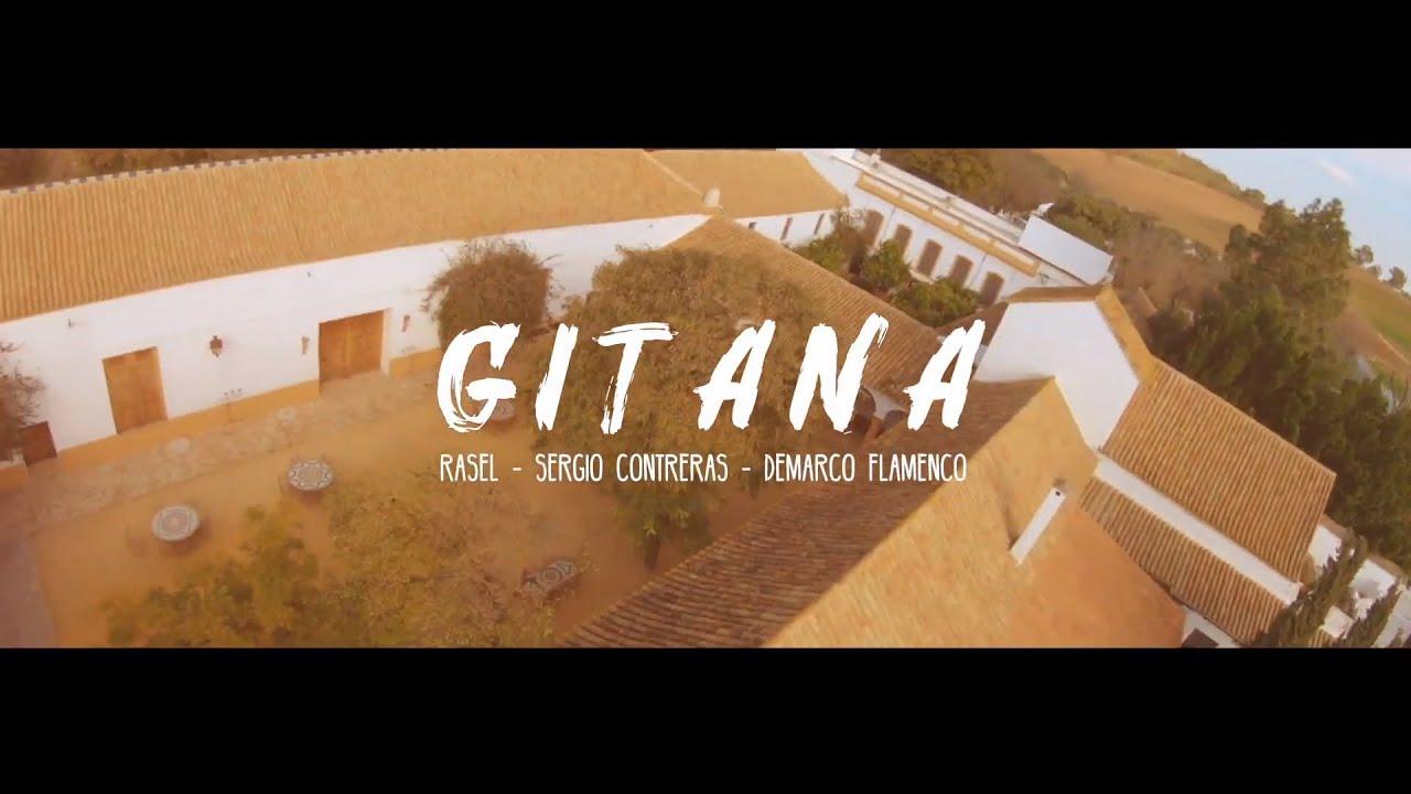 Download Rasel - Gitana ft. Sergio Contreras & Demarco Flamenco (Videoclip Oficial)