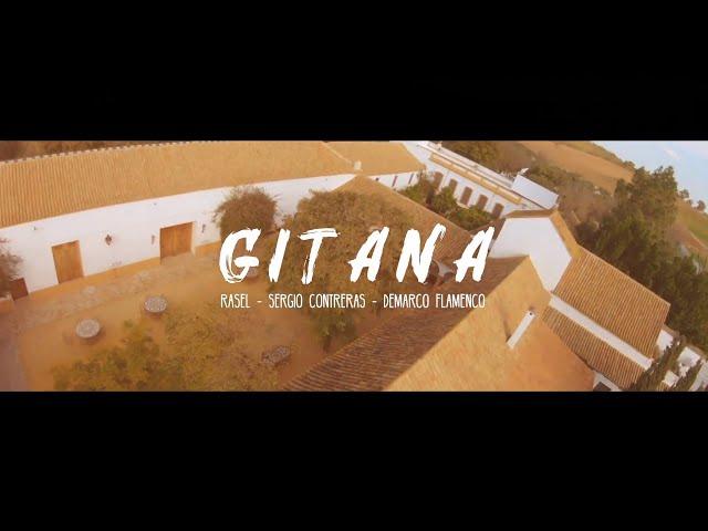 Rasel - Gitana ft. Sergio Contreras & Demarco Flamenco (Videoclip Oficial)