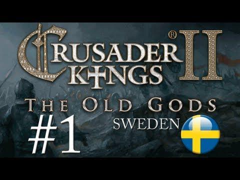 Crusader Kings 2: The Old Gods - Sweden - Episode 1
