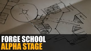 Forge School - Alpha Stage