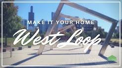 Neighborhood Facts: West Loop Chicago, Illinois