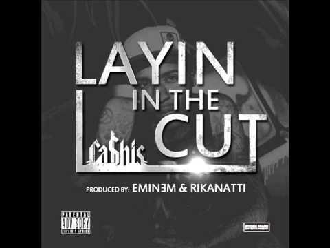 Cashis - Layin In The Cut (Prod. Eminem & Rikanatti)