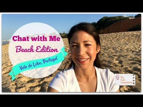 Chat With Me | Beach Edition | Portugal