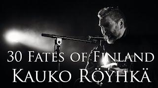 Kauko Röyhkä/ 30 Fates of Finland- haastattelu