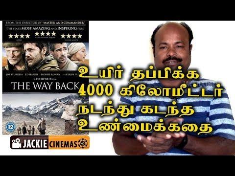 The Way Back 2010 Hollywood Movie Review In Tamil By Jackiesekar