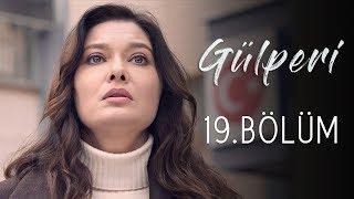 Gülperi | 19.Bölüm