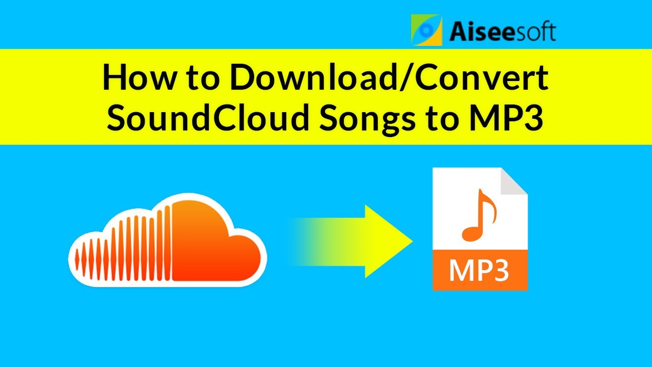 [Tutorial] How to Download/Convert SoundCloud Songs to MP3